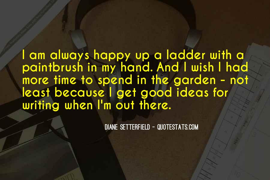 Because I Am Happy Quotes #25122