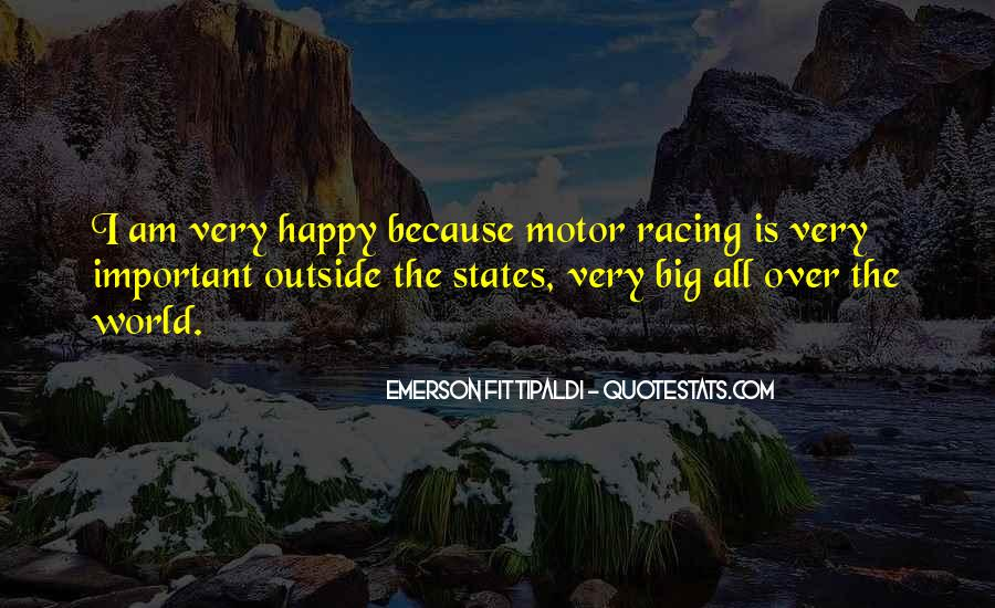 Because I Am Happy Quotes #257796