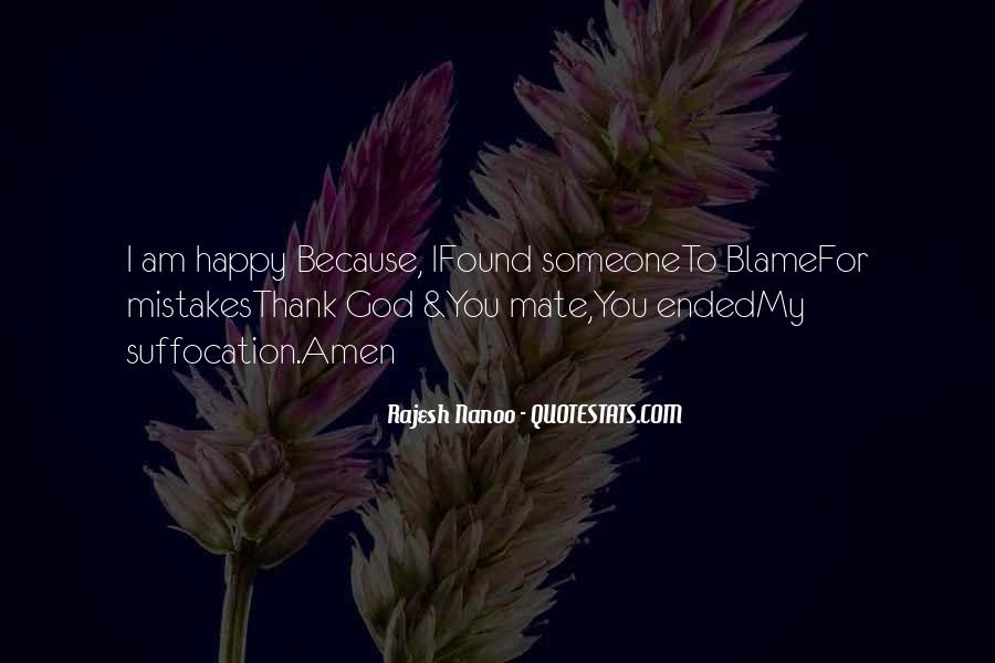 Because I Am Happy Quotes #265239