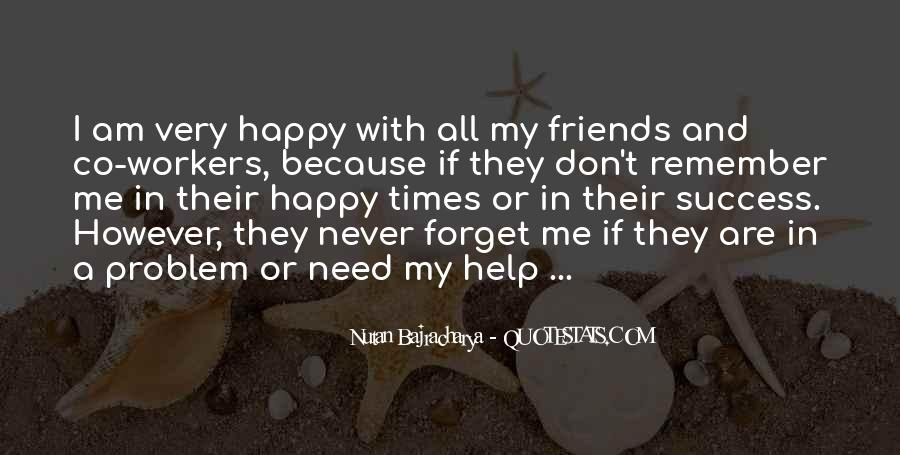 Because I Am Happy Quotes #317723