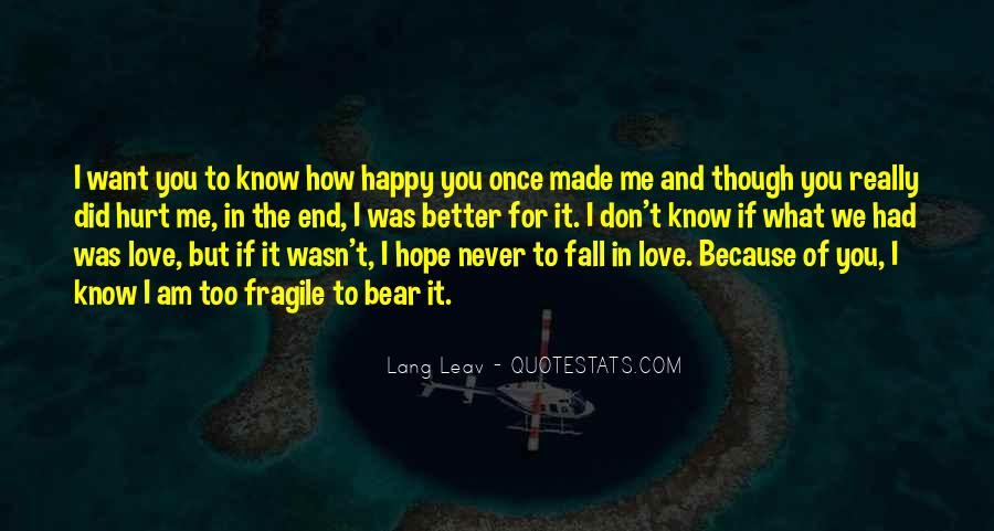Because I Am Happy Quotes #349716