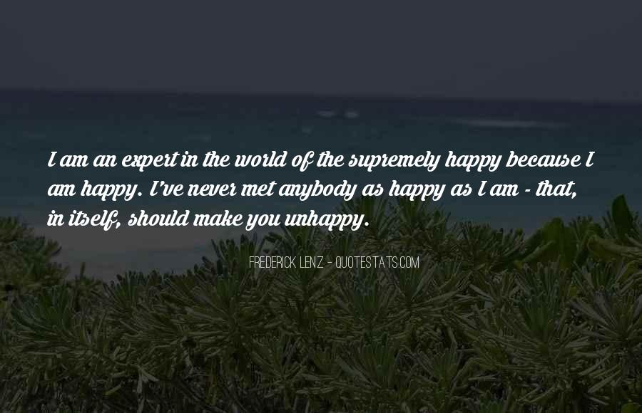 Because I Am Happy Quotes #432645