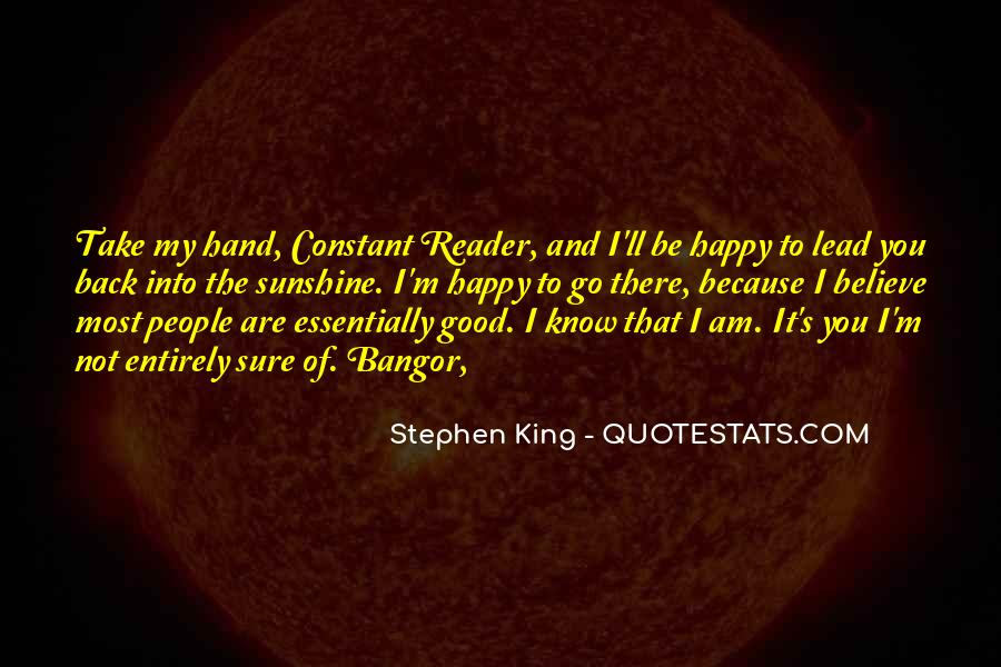 Because I Am Happy Quotes #46076