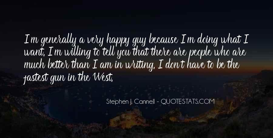 Because I Am Happy Quotes #473737