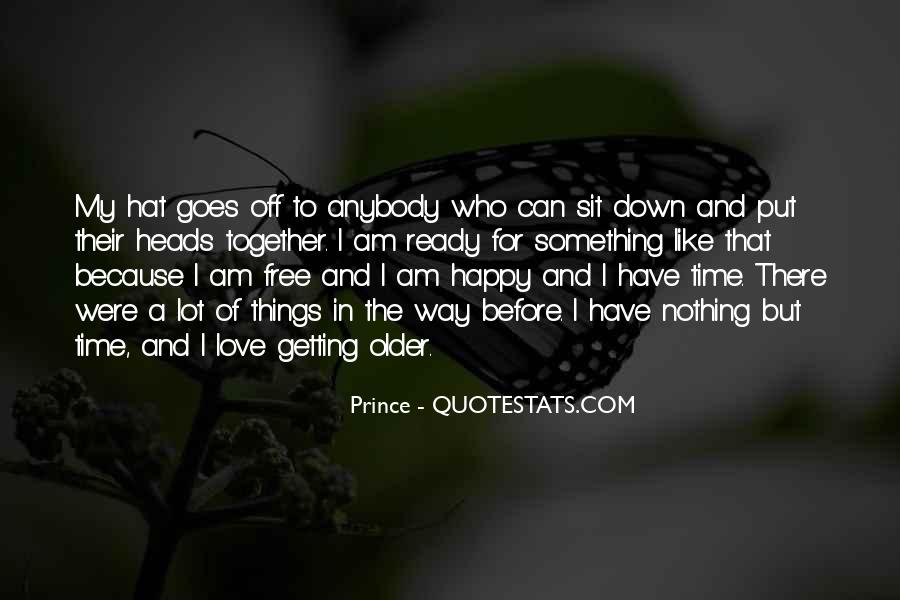 Because I Am Happy Quotes #484885