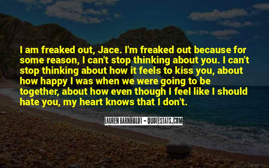 Because I Am Happy Quotes #536402
