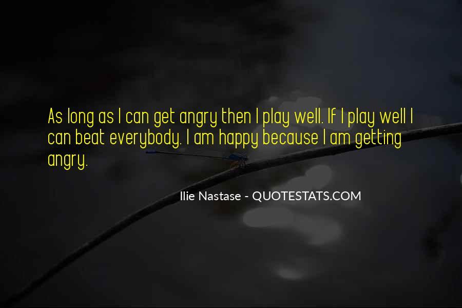 Because I Am Happy Quotes #538676