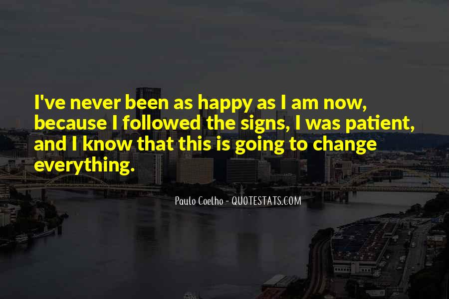 Because I Am Happy Quotes #672100