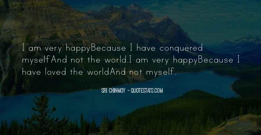 Because I Am Happy Quotes #68641