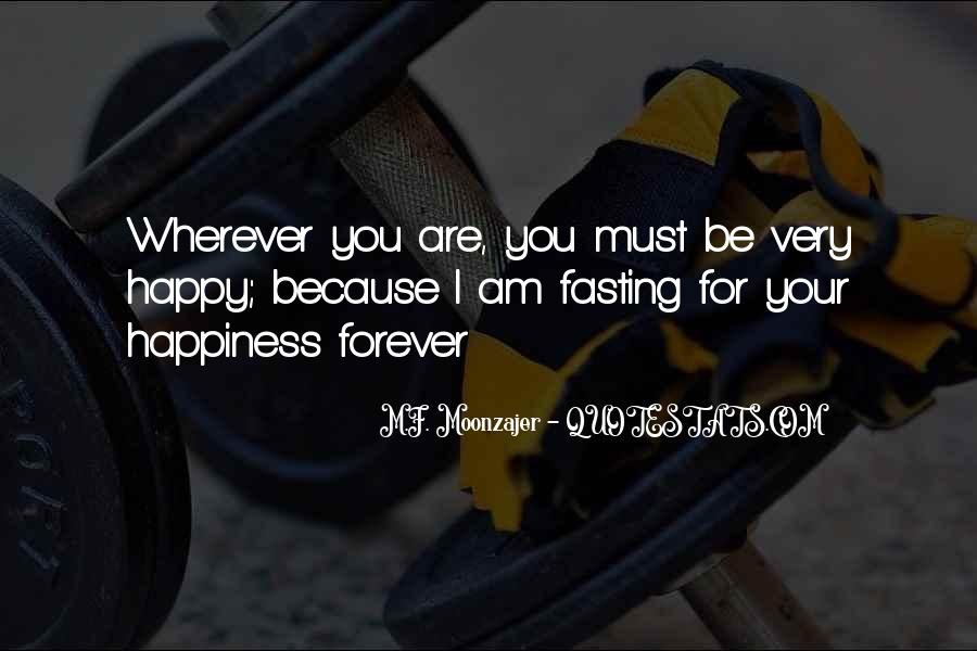 Because I Am Happy Quotes #796929