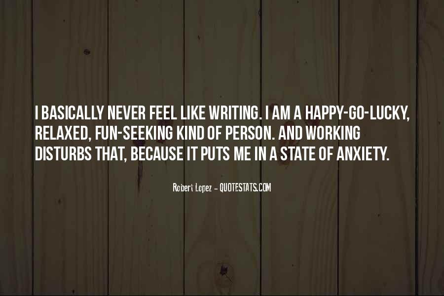 Because I Am Happy Quotes #803269