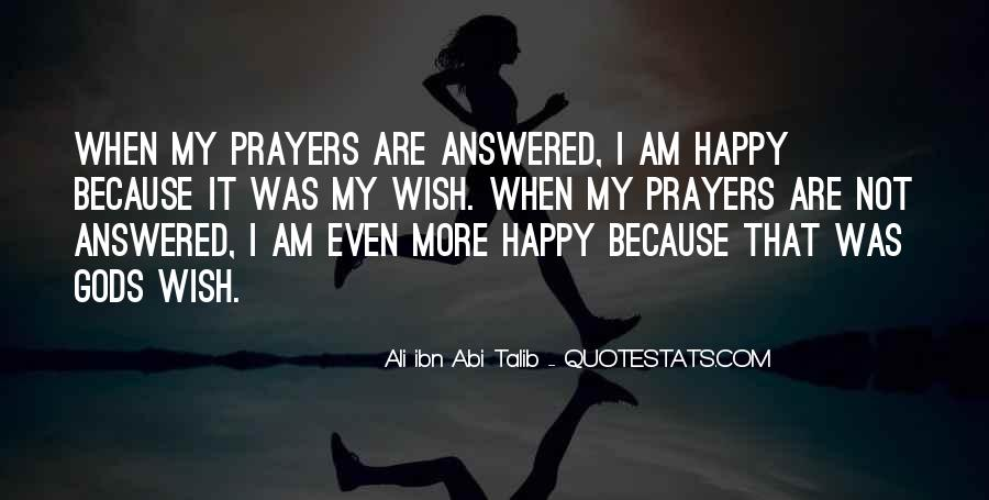 Because I Am Happy Quotes #807431