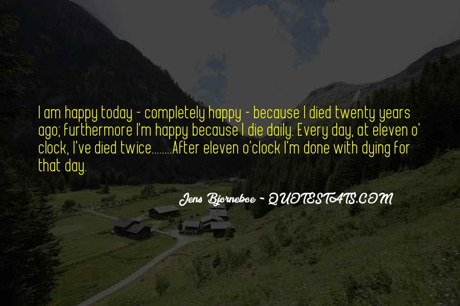 Because I Am Happy Quotes #979248