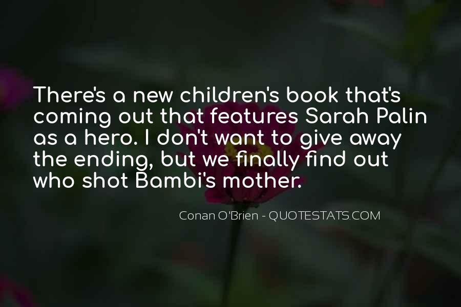 Because I Am Your Mother Quotes #12613