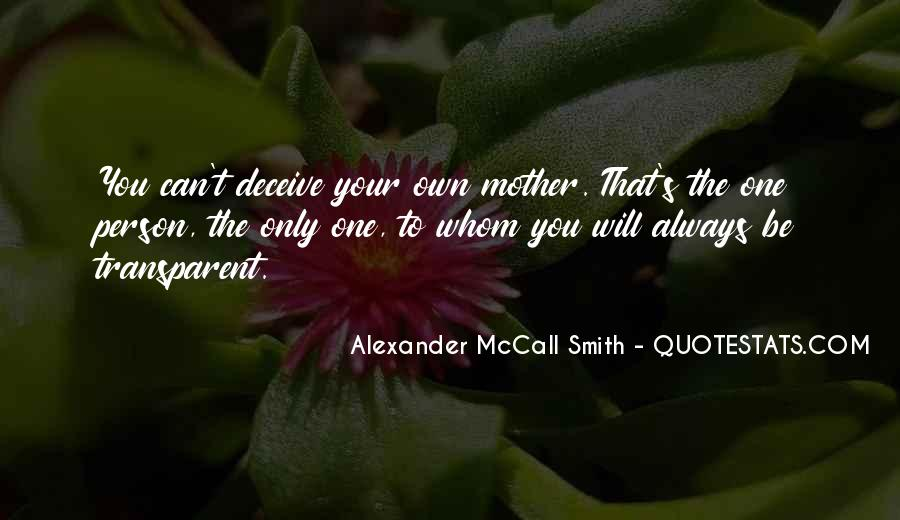 Because I Am Your Mother Quotes #6283