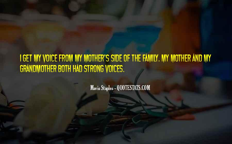 Because I Am Your Mother Quotes #7606