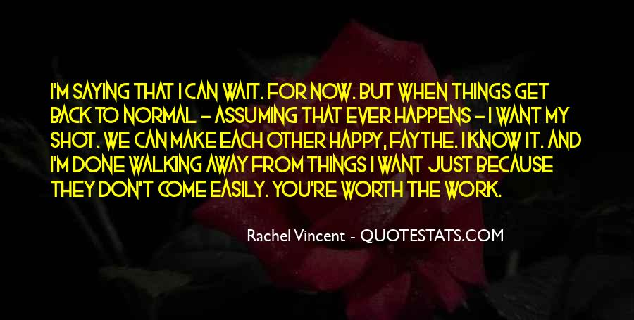 Because I'm Worth It Quotes #1828486