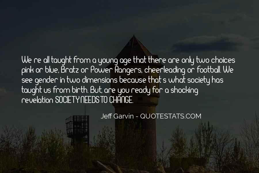 Because We're Young Quotes #1272523