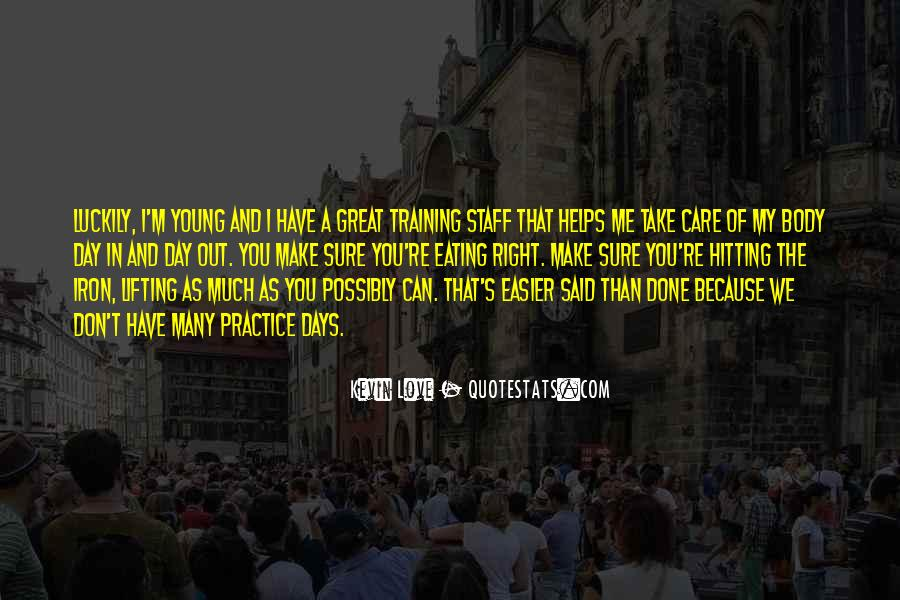 Because We're Young Quotes #1349744