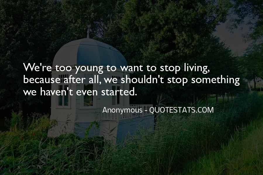 Because We're Young Quotes #1575237