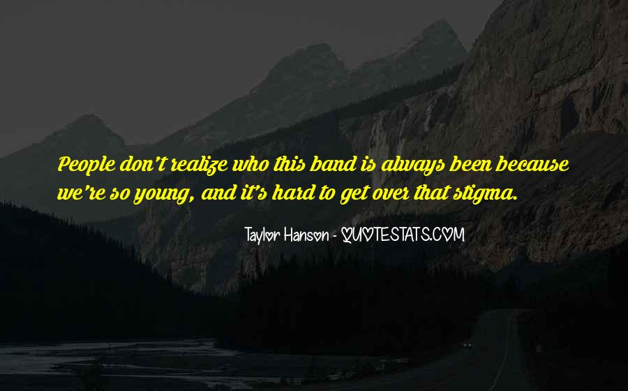 Because We're Young Quotes #1700852