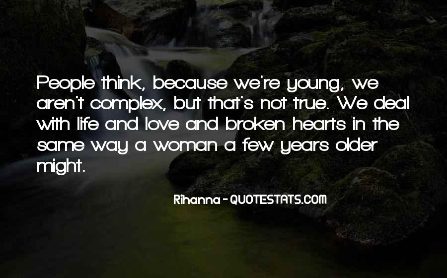 Because We're Young Quotes #1748203
