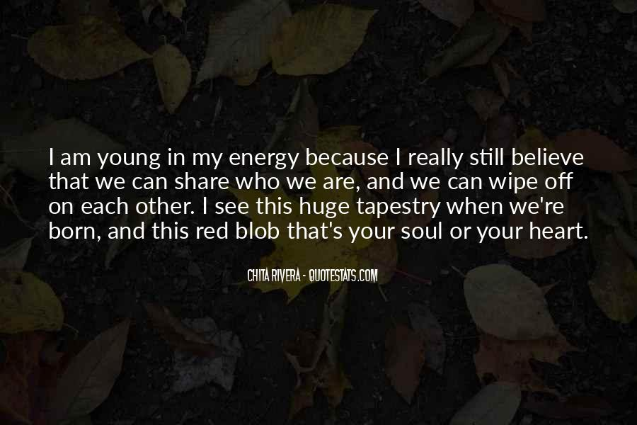 Because We're Young Quotes #1823249