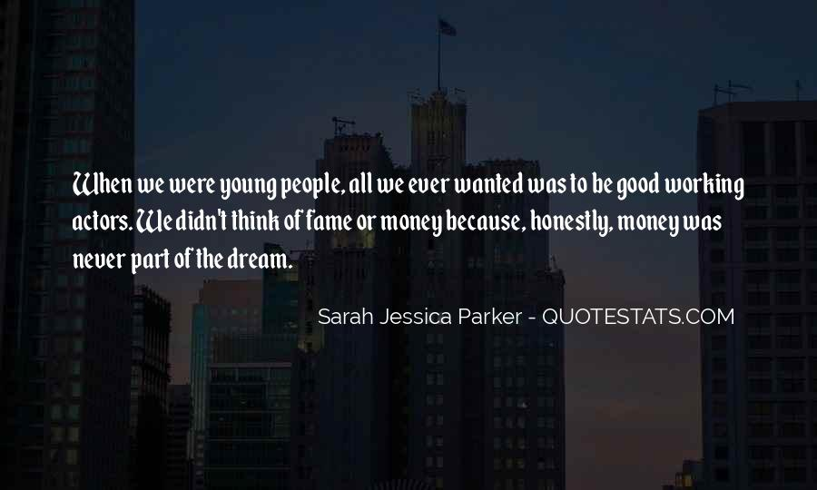 Because We're Young Quotes #202515