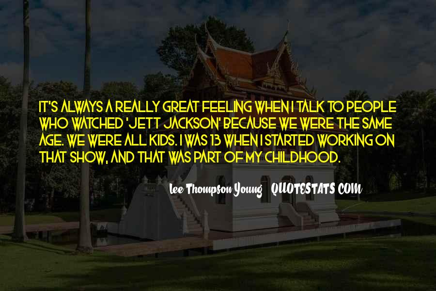 Because We're Young Quotes #224218