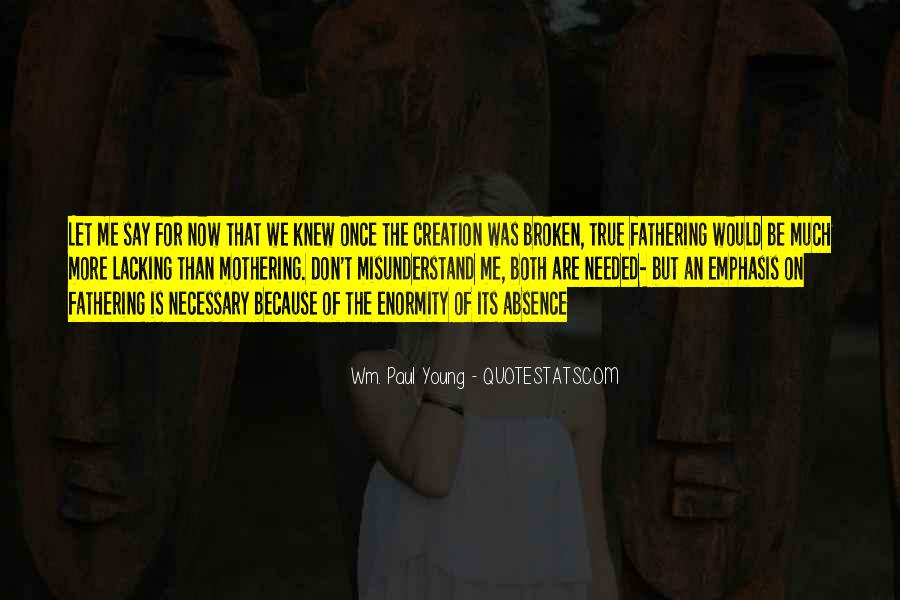 Because We're Young Quotes #495292