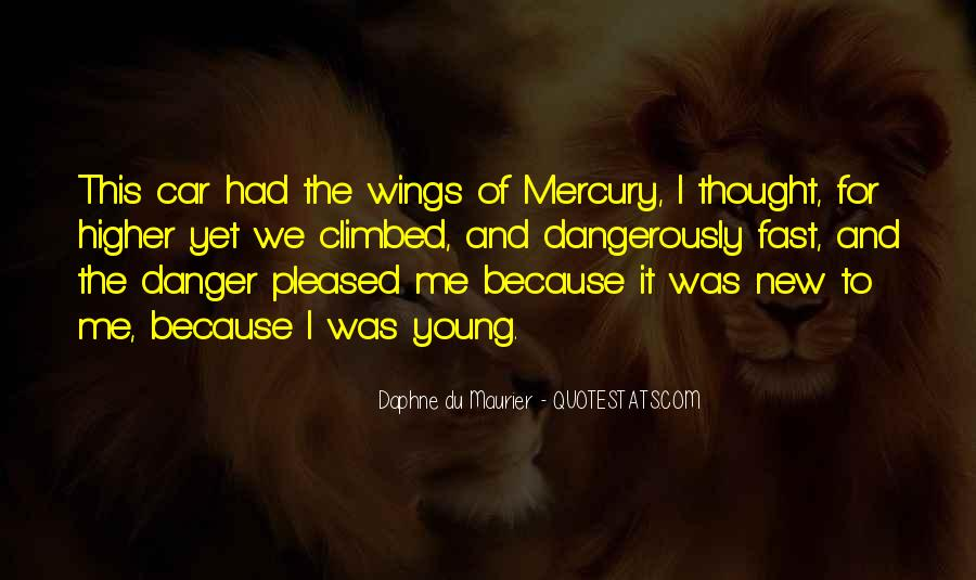 Because We're Young Quotes #58530