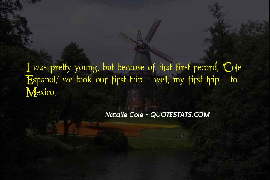 Because We're Young Quotes #587720