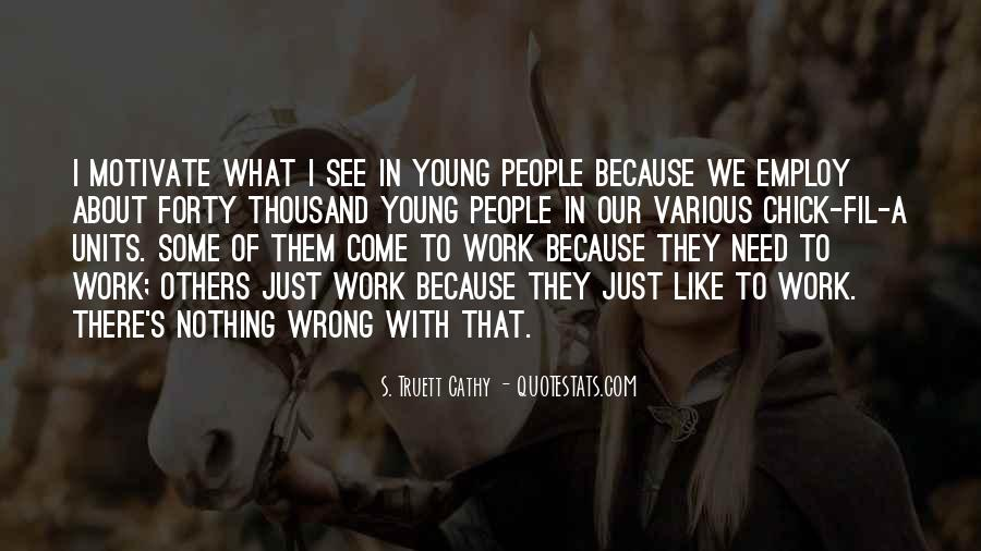 Because We're Young Quotes #654657