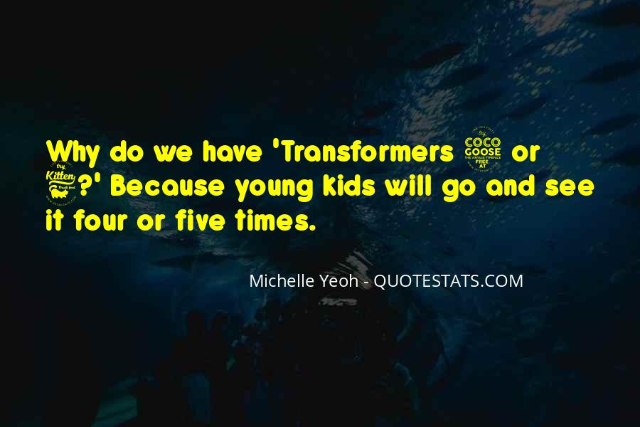 Because We're Young Quotes #714320
