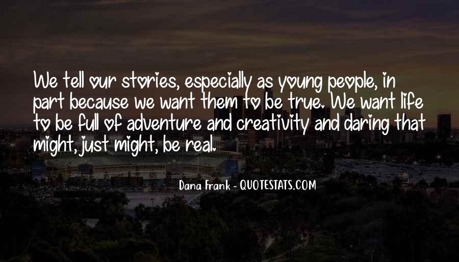 Because We're Young Quotes #794823