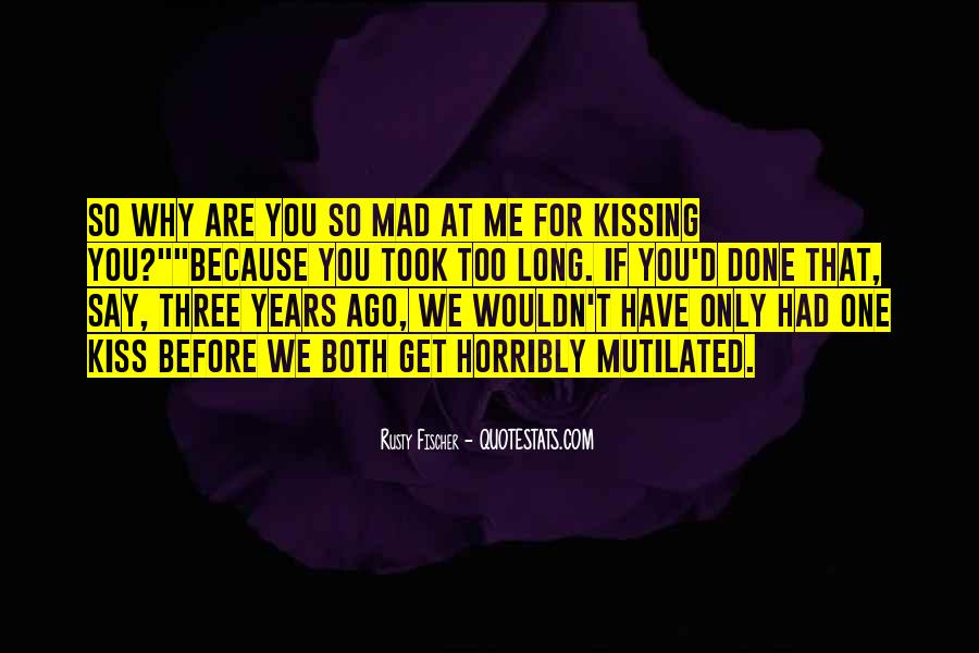 Because We're Young Quotes #849068