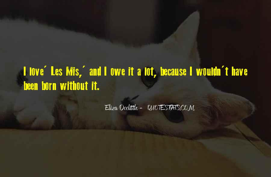 Because Without Love Quotes #138864