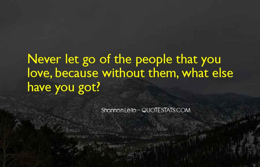 Because Without Love Quotes #235654