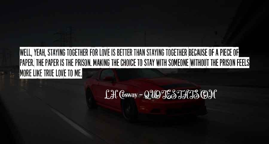 Because Without Love Quotes #271407