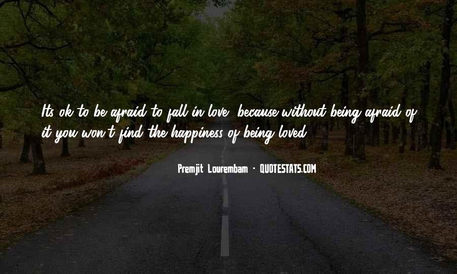 Because Without Love Quotes #280249