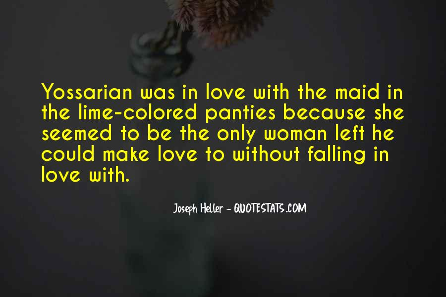 Because Without Love Quotes #299072