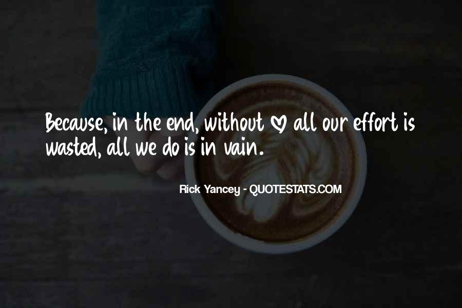 Because Without Love Quotes #303323