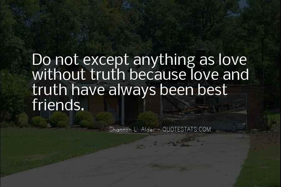 Because Without Love Quotes #437433