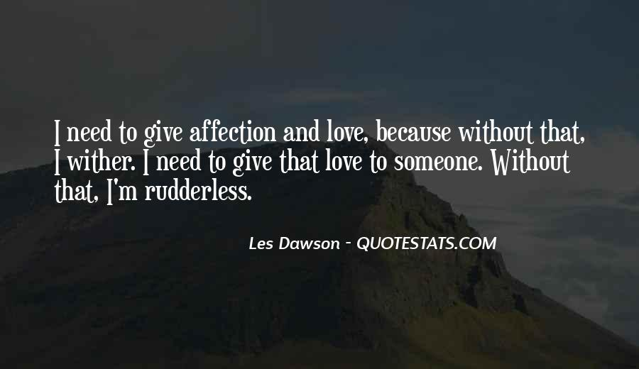 Because Without Love Quotes #44653