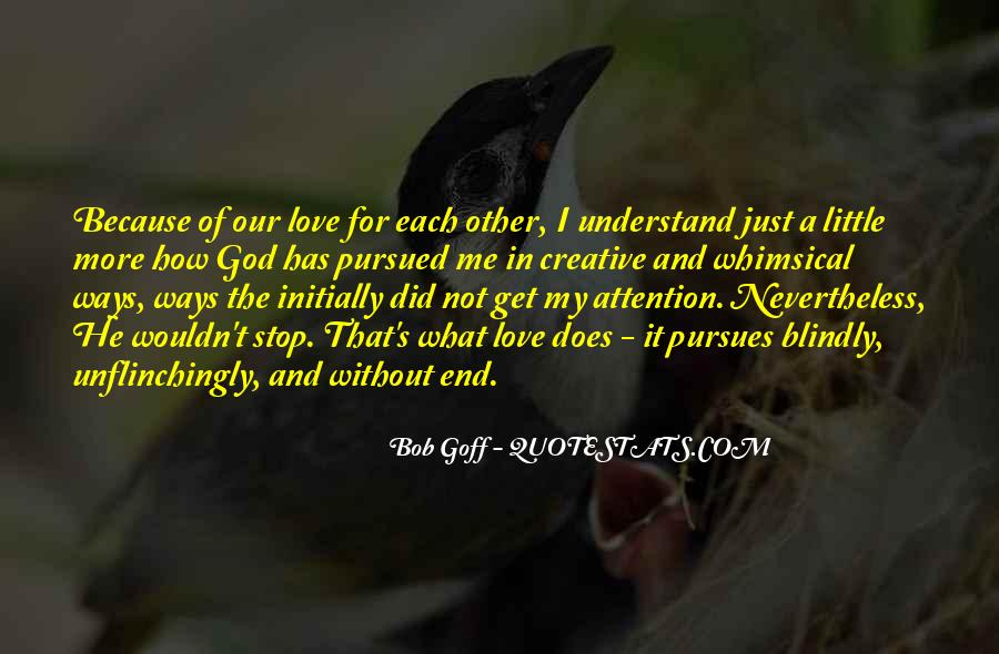Because Without Love Quotes #542242