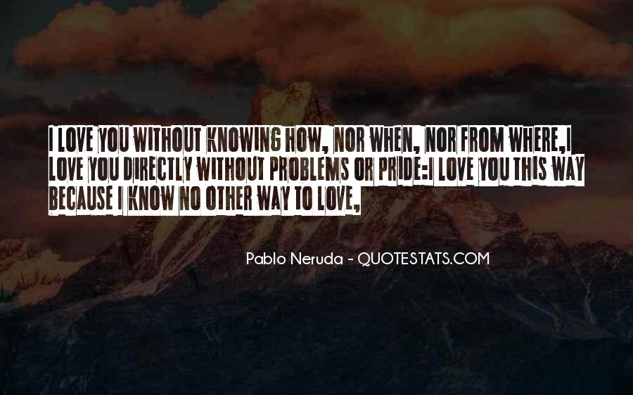 Because Without Love Quotes #618205