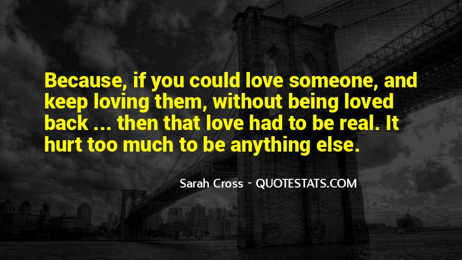 Because Without Love Quotes #633068
