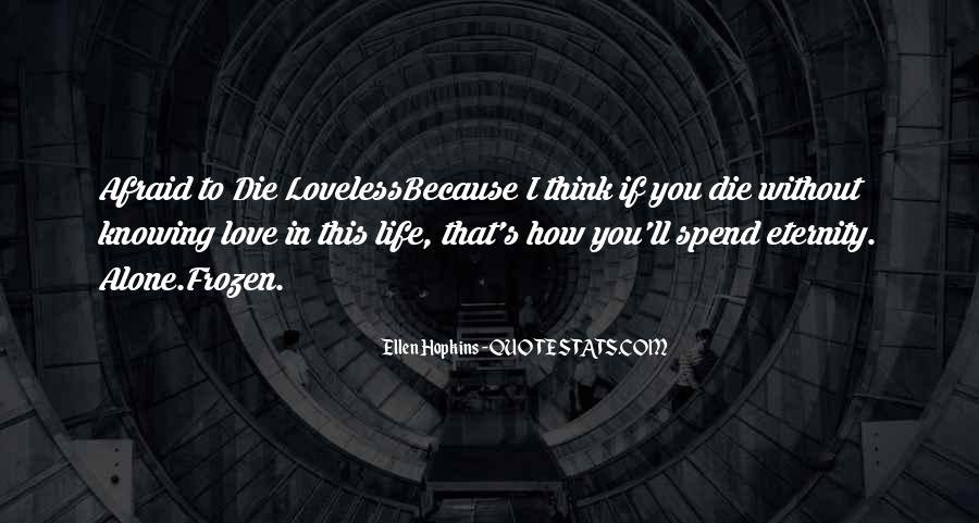 Because Without Love Quotes #672295