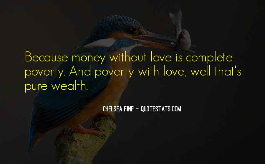 Because Without Love Quotes #777092