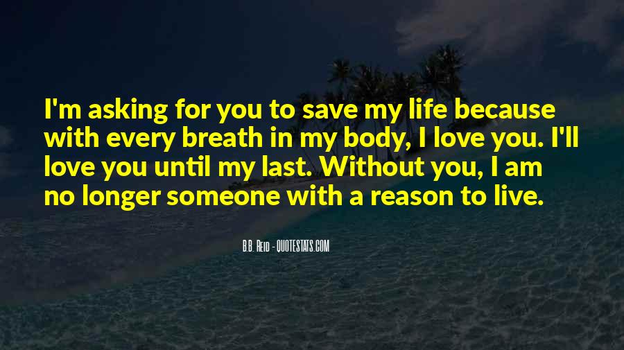Because Without Love Quotes #98874